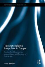Book cover of the book Transnationalizing Inequalities in Europe